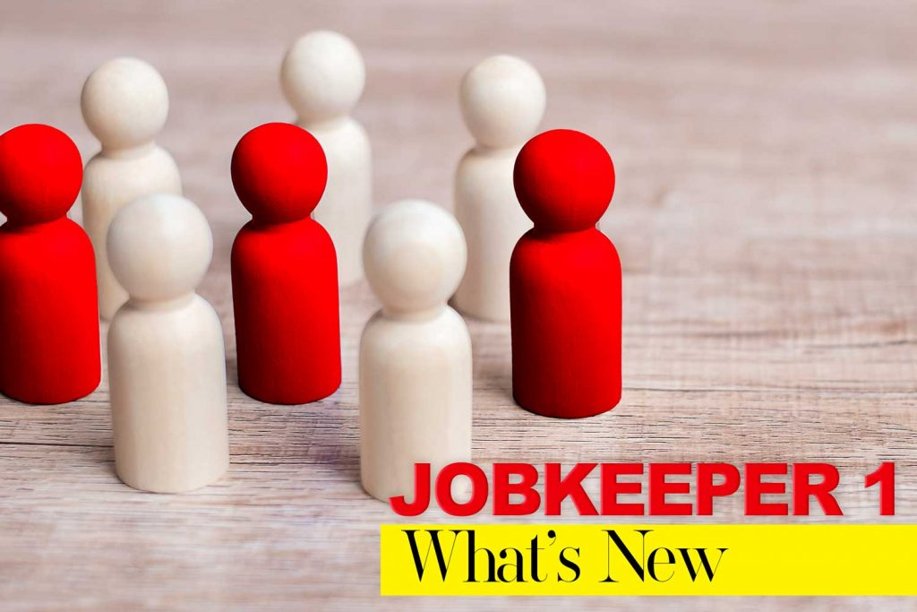 Great News! More Employees are eligible for JobKeeper now.