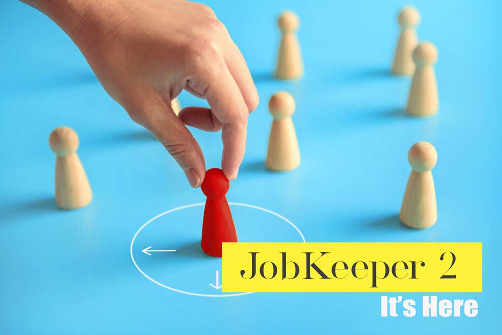 JobKeeper 2, it's Time, it's Here!